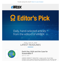 Earth Day 2020 and the Case for Sustainable IT - eWeek Editor's Pick