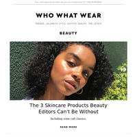 3 skincare products beauty editors can't be without