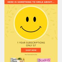 SMILE! $7 Magazine Sale Starts Now.