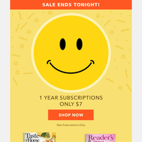ONLY $7 TILL MIDNIGHT! Get your 1-year subscription now.