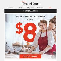 $8 Special Edition Sale!