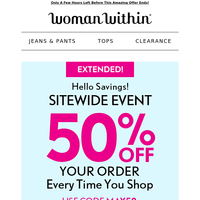 50% Off Sitewide E-X-T-E-N-D-E-D = A Very Happy Mother's Day To You ❤