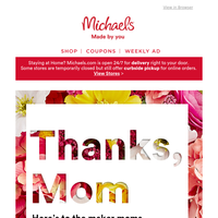 Dear Moms, happy Mother's Day! We're thanking you with something special...