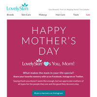 LovelySkin Wishes You a Happy Mother's Day!