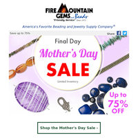 FINAL Day of the Mother's Day Sale!