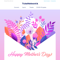 Happy Mother's Day from TicketNetwork!