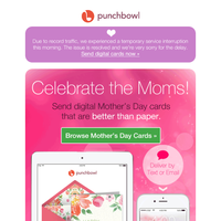 We're back! Send your Mother's Day cards NOW!