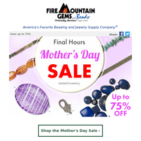 Final Hours! Mother's Day Sale Ends Tonight