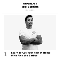 This Week's Top Stories: Learn to Cut Your Hair at Home With Rich the Barber and More