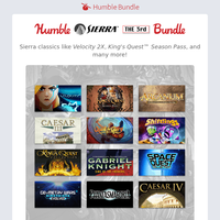 Don't miss out on Sierra classics like Velocity 2X, King's Quest™ Season Pass, and many more!