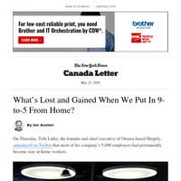 Canada Letter: A cost-benefit analysis of working from home