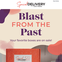 Our best sale of the year! Check out the Special Delivery Box.