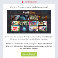 Last chance: Lock in Choice Premium for just $12 per month