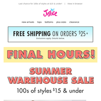 FINAL HOURS for the Summer Warehouse Sale!