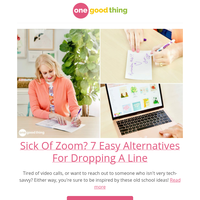 Sick Of Zoom? 7 Easy Alternatives For Dropping A Line