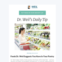 Foods Dr. Weil Suggests You Have In Your Pantry