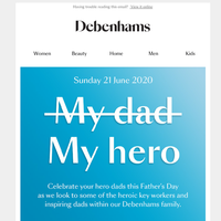 Treat your hero this Father's Day >