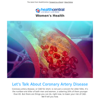 Let's Talk About Coronary Artery Disease (CAD)