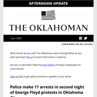 OKC police make 11 overnight protest arrests; Health Department to stop releasing detailed data; Floyd asphyxiated by sustained pressure, autopsy says; and more