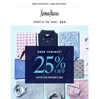 Ends today! 25% off picks for Father's Day + Extra savings on Designer Sale