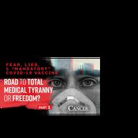 "Fear, Lies & the ""Mandatory"" COVID-19 Vaccine? 💉"