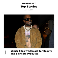Your Top Stories: YEEZY Files Trademark for Beauty and Skincare Products and More
