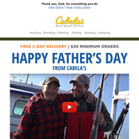 Happy Father's Day from Cabela's