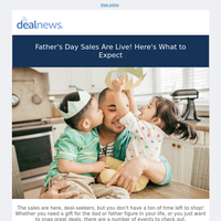 Father's Day Sales Are Live!