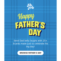 LAST CHANCE to send quick Father's Day laughs!