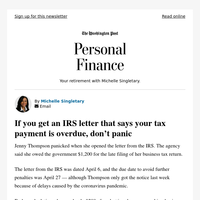 Personal Finance: If you get an IRS letter that says your tax payment is overdue, don't panic