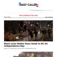 Black Lives Matter Runs Amok In DC On Independence Day
