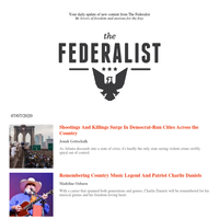 The Federalist Daily Briefing for 07/07/2020