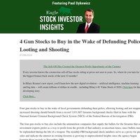 Stock Investor Insights: 4 Gun Stocks to Buy in the Wake of Defunding Police, Looting and Shooting