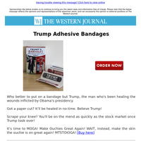 NEW: Trump Adhesive Bandages