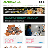Black Friday... in July?  ̄\_(ツ)_/ ̄ Why not?