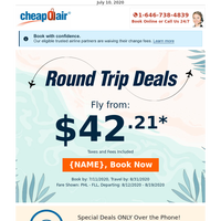 Confirmed: Fly Round Trip from $42.21