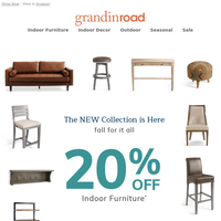 You get 20% OFF furniture (yep, even the NEW designs)