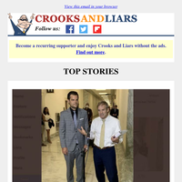 Crooks and Liars Daily Update For 07/11/2020