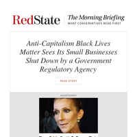 Morning Briefing: Anti-Capitalism Black Lives Matter Sees Its Small Businesses Shut Down by a Government Regulatory Agency