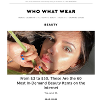 From $3 to $50, these are the 60 most in-demand beauty items on the internet