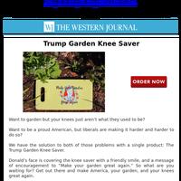 NEW: Trump Garden Knee Saver