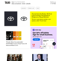 Toyota unveils new visual identity; The 'most uncomfortable' PANTONEs; Walmart & Queer Eye launch stylish furniture line; Elon Musk is developing mind chip that streams music to your brain; Keanu Reeves' upcoming comic book features warrior who lo