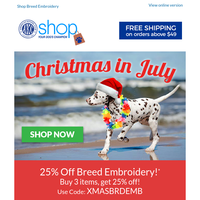 🎁 Christmas Eve in July! 25% off!