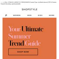 Your Ultimate Summer Trend Guide