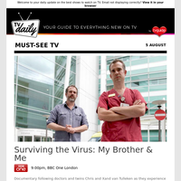 Don't miss: Surviving the Virus: My Brother & Me at 9:00pm on BBC One London