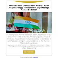 Pakistani News Channel Dawn Hacked, Indian Flag and 'Happy Independence Day' Message Flashes On Screen