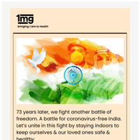 Team 1mg wishes you a very Happy Independence Day