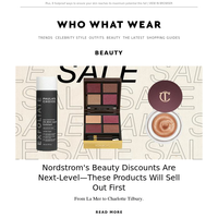 Nordstrom's beauty discounts are next level—these items will sell out first