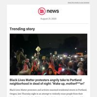 Black Lives Matter protesters angrily take to Portland neighborhood in dead of night: 'Wake up, motherf***er!'