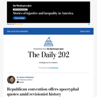 The Daily 202: Republican convention offers apocryphal quotes amid revisionist history
